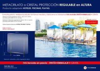 METACRILATO o CRISTAL PROTECCIÓN REGULABLE en ALTURA Producto adaptado HOTELES, PISCINAS, PLAYAS.