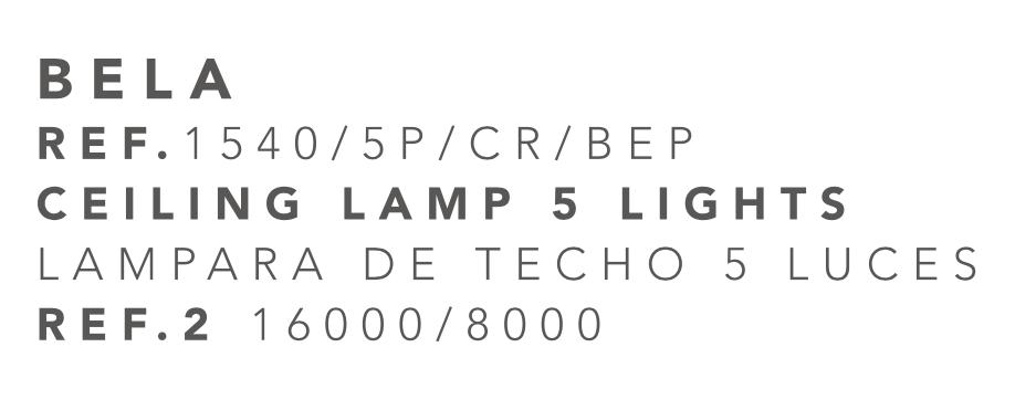 thumb 1540/5P/CR/BEP PLAFÓN CROMO  ALTURAS 5E14 TUL. BELA PLATA - SERIES M.I.S.