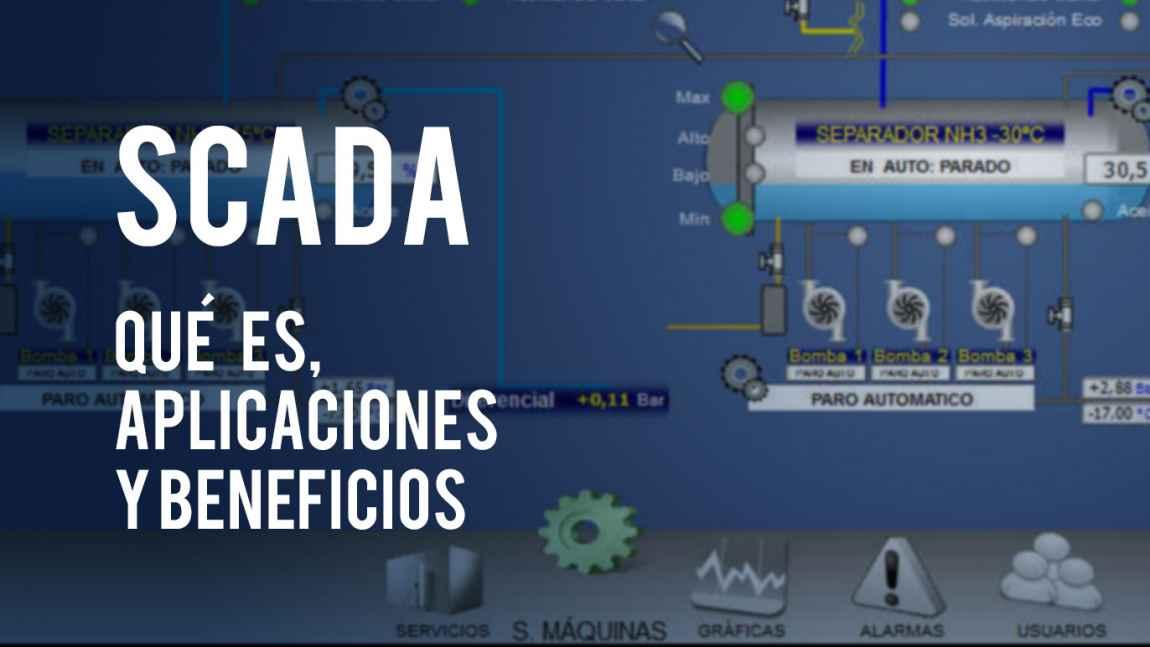 Foto Qué es SCADA, aplicaciones y beneficios