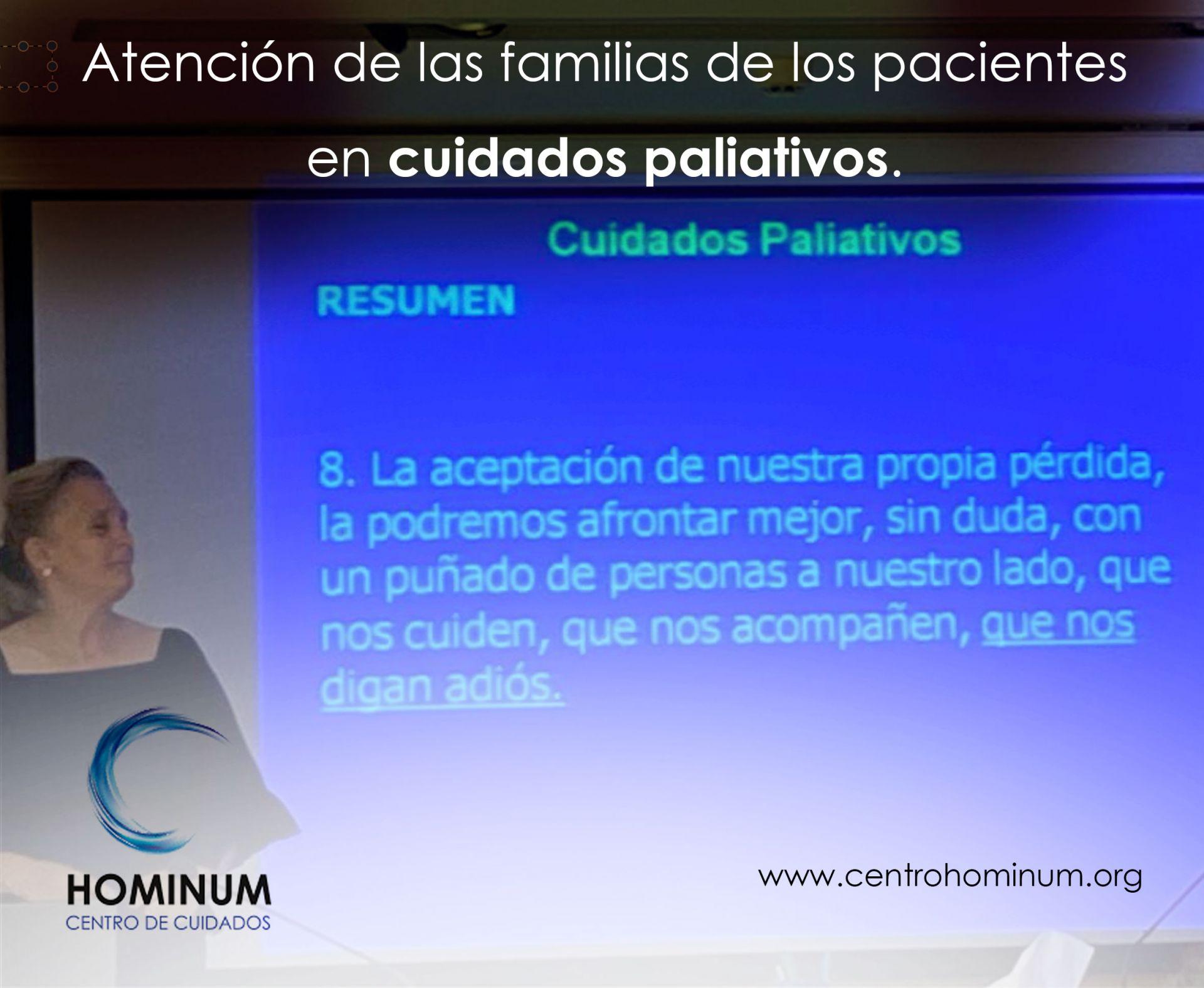 Atención de las familias de los pacientes en cuidados paliativos.