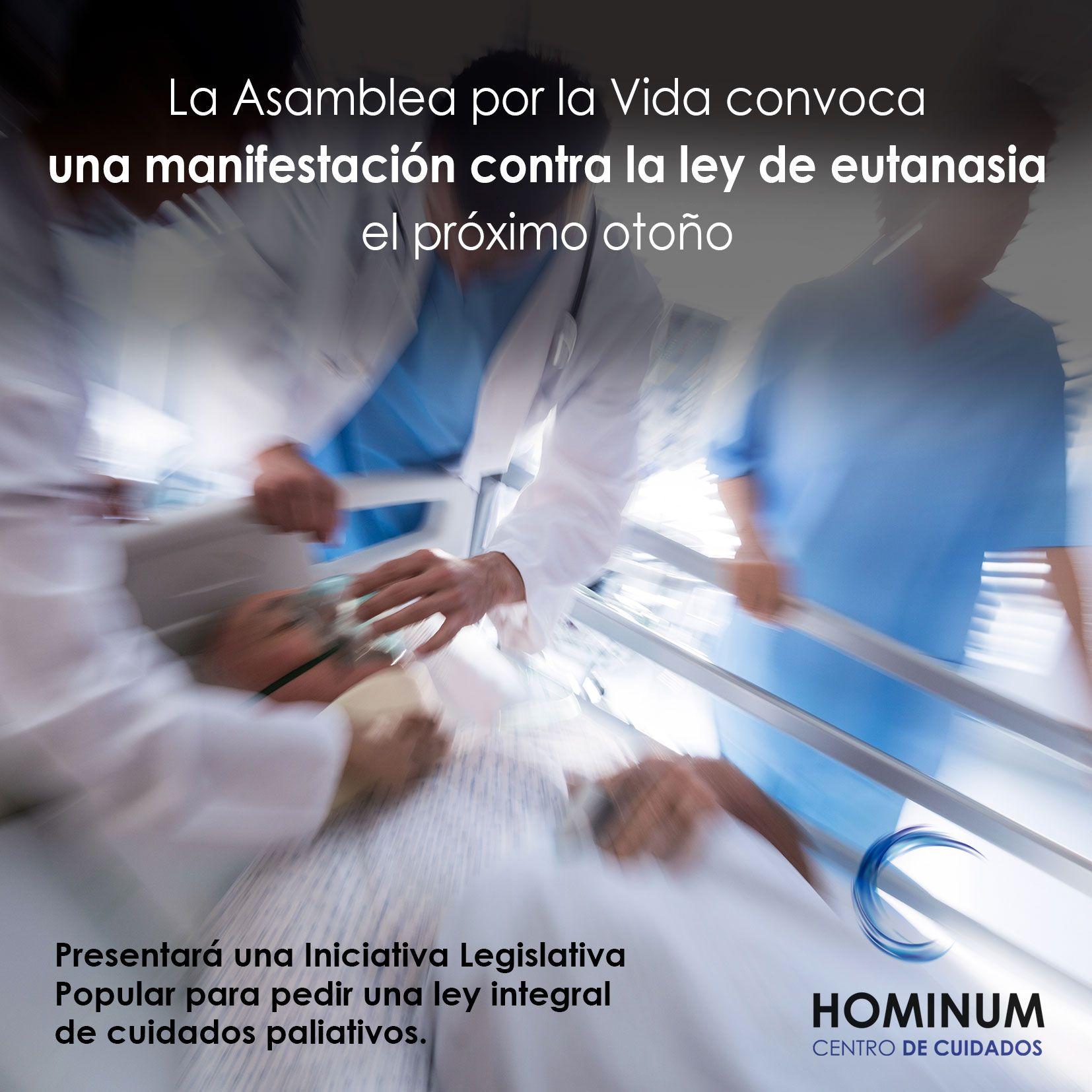 La Asamblea por la Vida convoca una manifestación contra la ley de eutanasia el próximo otoño.