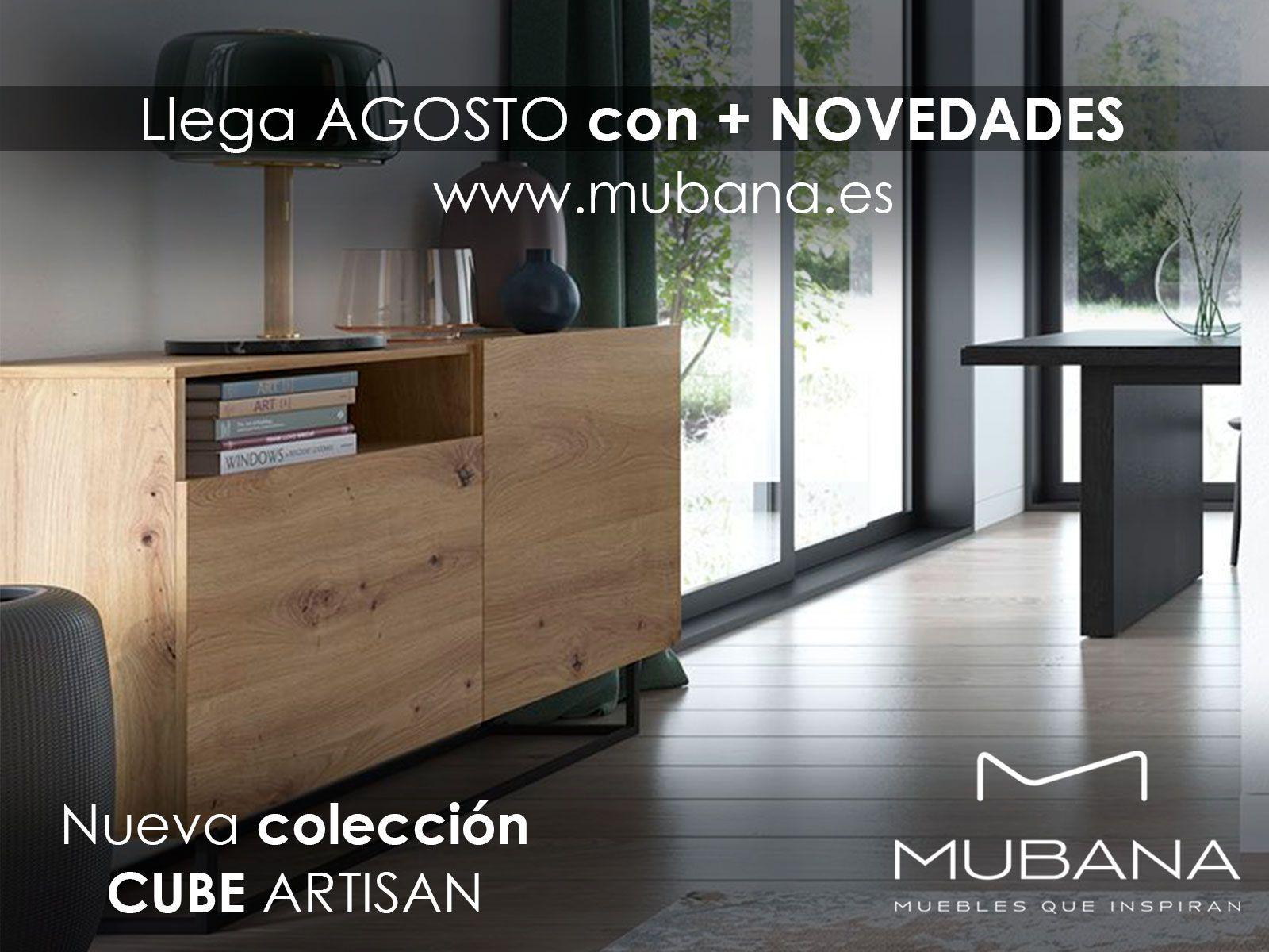 Llega AGOSTO con + NOVEDADES MUBANA.